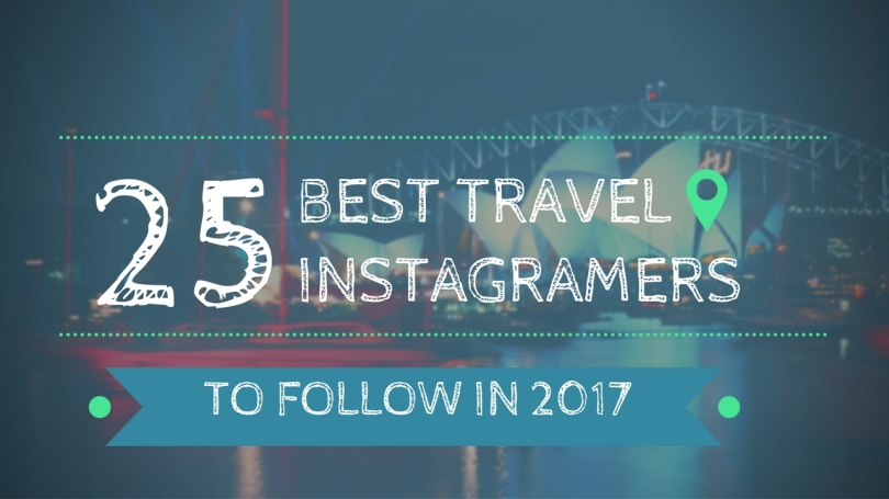 25-best-instagrammers-to-follow-2017